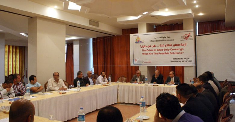 "Photo of Round-table Discussion on: ""The Crisis of Gaza Strip Crossings: What Are The Possible Solutions?"""